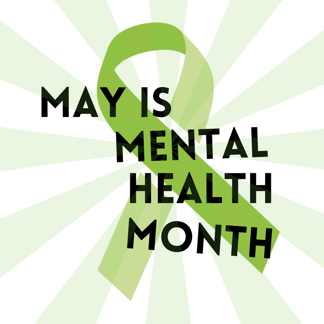 The words May is Mental Health Month are laid over a lime green ribbon.